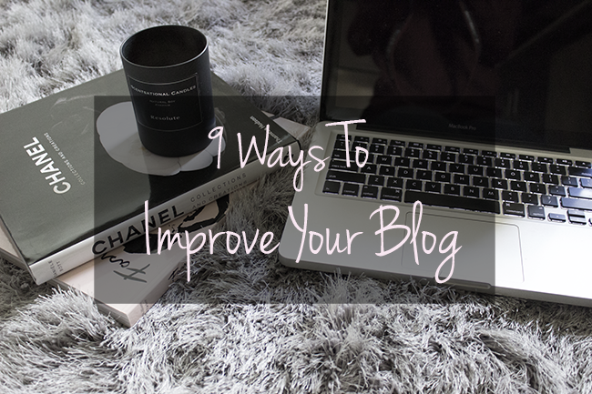 9 Ways To Improve Your Blog